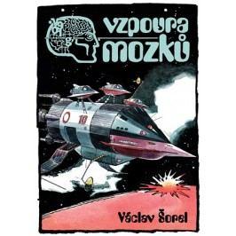 Vzpoura mozků | František Kobík, Václav Šorel