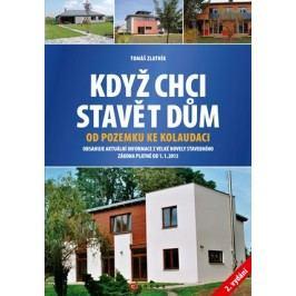 Když chci stavět dům | Tomáš Zlatník