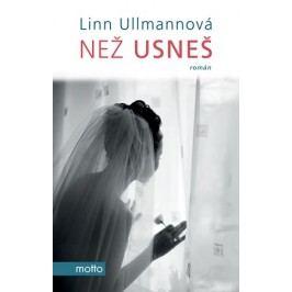 Než usneš | Linn Ullmann