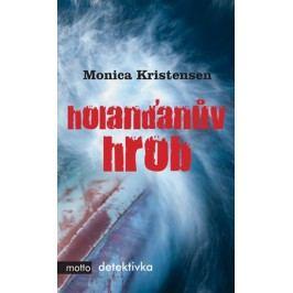 Holanďanův hrob | Monica Kristensen