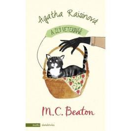 Agatha Raisinová a zlý veterinář | M.C. Beaton