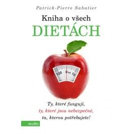 Kniha o všech dietách | Daniela Krejčová, Natálie Pecková, Patrick-Pierre Sabatier