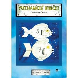 Mechanické rybičky | Vojtěch Otčenášek