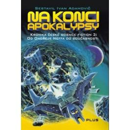 Na konci apokalypsy | Ivan Adamovič
