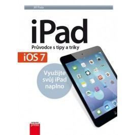 iPad – Průvodce s tipy a triky: Aktualizované vydání pro iOS7 | Jiří Fiala