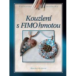 Kouzlení s FIMO hmotou | Monika Brýdová