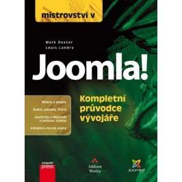 Mistrovství v Joomla! Kompletní průvodce vývojáře | Mark Dexter, Louis Landry