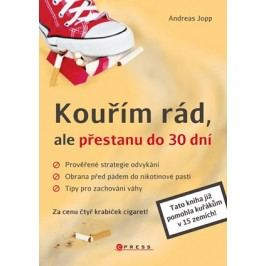 Kouřím rád, ale přestanu do 30 dní | Andreas Jopp