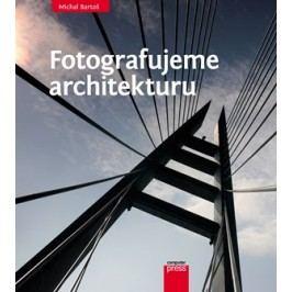 Fotografujeme architekturu | Michal Bartoš