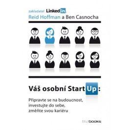 Váš osobní StartUp | Reid Hoffman, Ben Casnocha