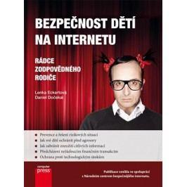 Bezpečnost dětí na Internetu | Daniel Dočekal, Lenka Eckertová