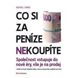Co si za peníze (ne)koupíte | Michael J. Sandel