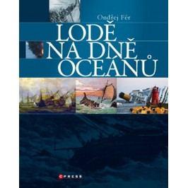 Lodě na dně oceánu | Ondřej Fér