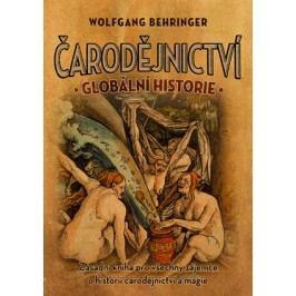 Čarodějnictví: globální historie | Wolfgang Behringer