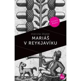 Mariáš v Reykjaviku | Vratislav Blažek, Václav Táborský