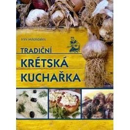 Tradiční krétská kuchařka | Zdeněk Mareš, Irini Milolidakis