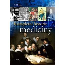 Kompletní historie medicíny | Gill Davies