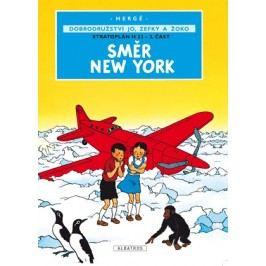 Jo, Zefka a Žoko (2) - Směr New York | Hergé, Hergé, Kateřina Vinšová