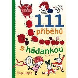 111 příběhů s hádankou | Olga Hejná, Olga Hejná