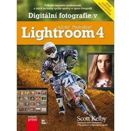 Digitální fotografie v Adobe Photoshop Lightroom 4 | Scott Kelby