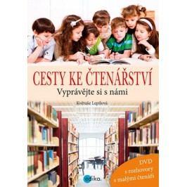 Cesty ke čtenářství + DVD | Květuše Lepilová