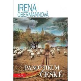 Panoptikum české | Irena Obermannová, Jan Saudek, Robert Imrych