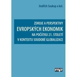 Zdroje a perspektivy evropských ekonomik | Jindřich Soukup