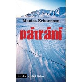Pátrání | Monica Kristensen