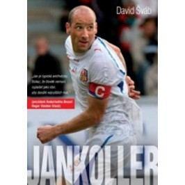 Jan Koller | David Šváb