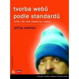 Tvorba webů podle standardů | Jeffrey Zeldman