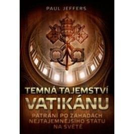Temná tajemství Vatikánu | Paul Jeffers