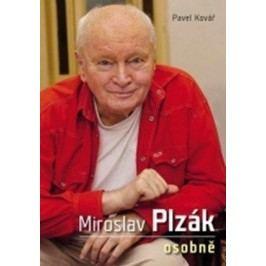 Miroslav Plzák osobně | Pavel Kovář