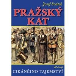 Pražský kat 2 | Josef Svátek