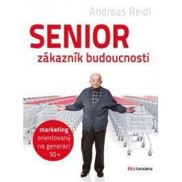 Senior - zákazník budoucnosti | Andreas Reidl