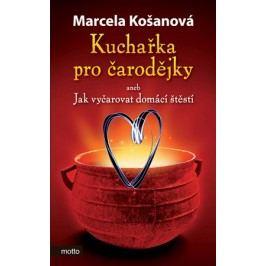 Kuchařka pro čarodějky | Marcela Košanová