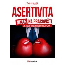 Asertivita nejen na pracovišti | Tomáš Novák