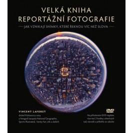 Velká kniha reportážní fotografie | Vincent Laforet