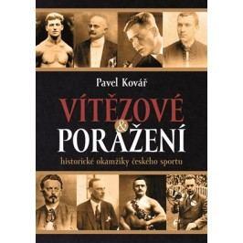 Vítězové a poražení | Pavel Kovář