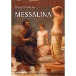 Messalina | Alfred Schirokauer