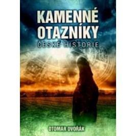 Kamenné otazníky české historie | Otomar Dvořák