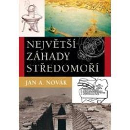Největší záhady středomoří | Jan A. Novák