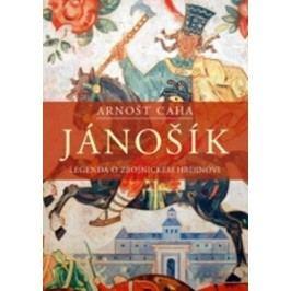 Jánošík | Arnošt Caha