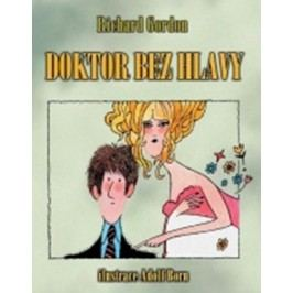 Doktor bez hlavy | Richard Gordon