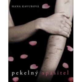 Pekelný spasitel | Hana Kavurová