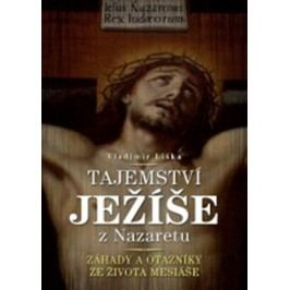 Tajemství Ježíše z Nazaretu | Vladimír Liška