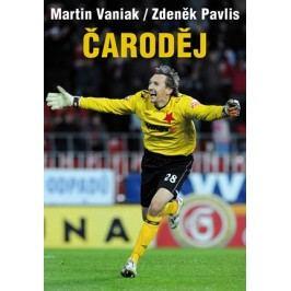 Čaroděj | Zdeněk Pavlis, Martin Vaniak