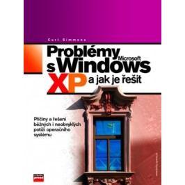 Problémy s Microsoft Windows XP a jak je řešit | Curt Simmons