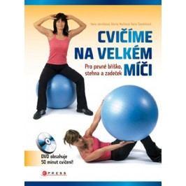 Cvičíme na velkém míči | Karla Tománková, Marta Muchová, Hana Janošková