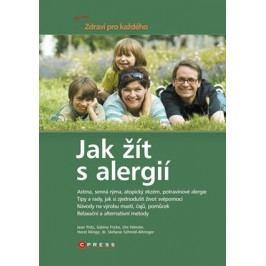 Jak žít s alergií | Jean Putz, Sabine Fricke, Ute Hansler