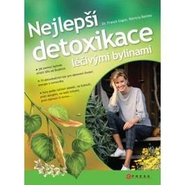 Nejlepší detoxikace léčivými bylinami | Franck Gigon, Patricia Bareau